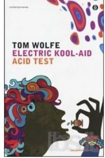 TOM WOLFE ELECTRIC KOOL AID ACID TEST